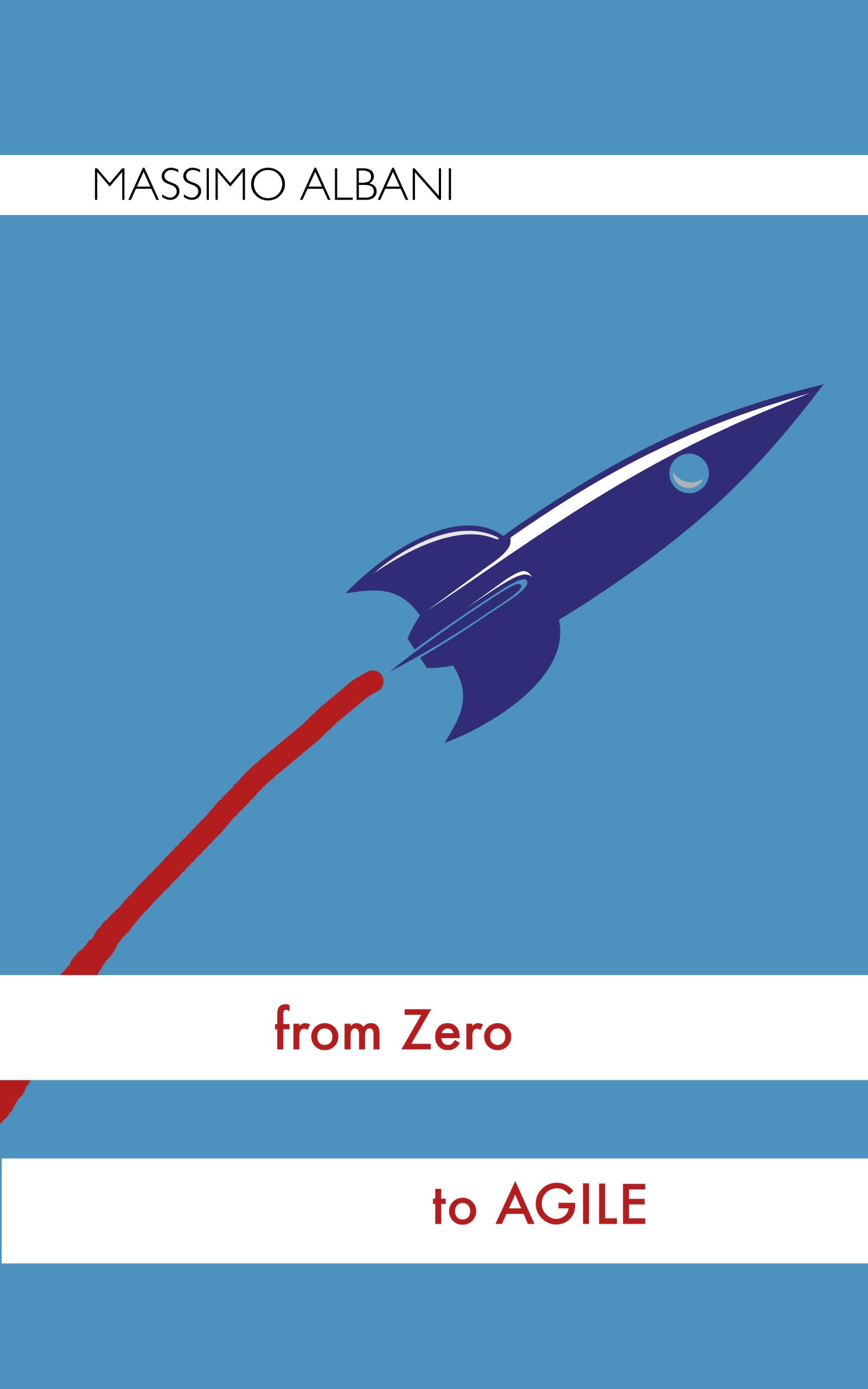 "My new book ""From Zero to Agile"""